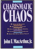 charismatic chaos by John F. MacArthur, Jr..jpg