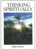 Thinking Spiritually - Johan Owen