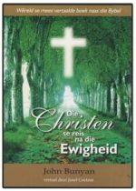 Die Christen se Reis na die Ewigheid - John Bunyan.jpg