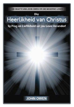 Die Heerlikheid van Christus- deur John Owen.jpg
