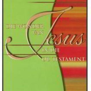 Die Wonder van Jesus in die Ou Testament deur Danie Haasbroek.jpg
