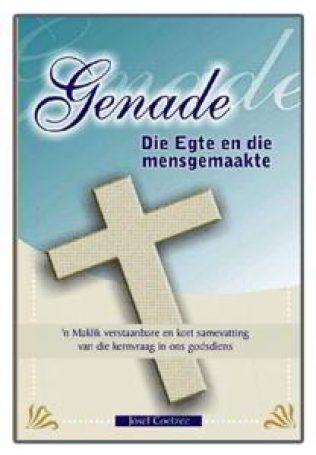 Genade - Die Egte en die mensgemaakte  - deur Josef Coetzee.jpg_product