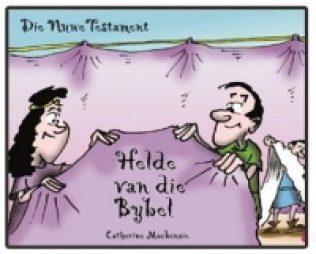 Helde van die Bybel - Die Nuwe Testament - Catherine Mackenzie.jpg