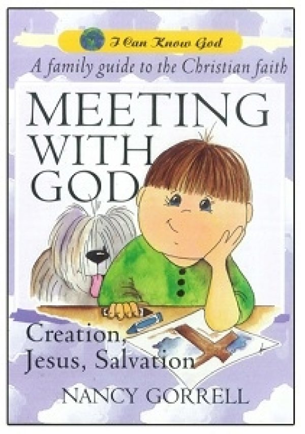 I Can Know God: Meeting with God - Nancy Gorrell
