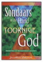 Sondaars in die Hand van 'n Toornige God -  deur Jonathan Edwards.jpg
