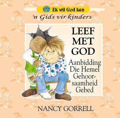 Ek-wil-God-Ken-Kinder-Reeks-Boek-3